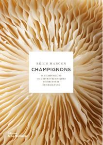 Champignons, Régis Marcon
