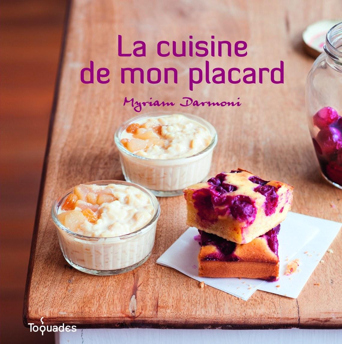 La cuisine de mon placard, Myriam Darmoni, ed. First