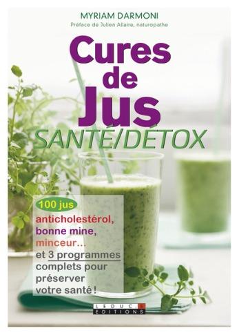 Cures de Jus, Myriam Darmoni, éditions Leduc.s